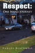 Respect: One Man's Journey