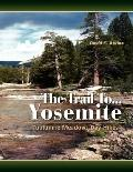 The Trail To... Yosemite: Tuolumne Meadows Day Hikes