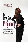 The Other Side of Pregnancy: A Doctor and Dad Looks At Reducing Neck and Back Pain during an...