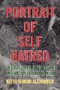 Portrait of Self Hatred: The fall and rise of an american black Family