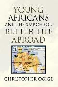 Young Africans and the Search for Better Life Abroad