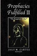Prophecies Fulfilled Ii : The Kingdom of God