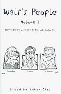 Walt's People ndash: Volume 7: Talking Disney with the Artists who Knew Him