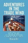 Adventures in the Trade Wind