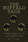 The Buffalo Saga