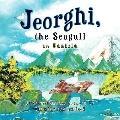Jeorghi, the Seagull