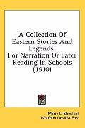 Collection of Eastern Stories and Legends: For Narration or Later Reading in Schools (1910)