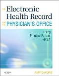 The Electronic Health Record for the Physician's Office