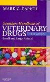 Saunders Handbook of Veterinary Drugs - Text and VETERINARY CONSULT Package: Small and Large...