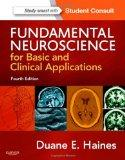 Fundamental Neuroscience for Basic and Clinical Applications: with STUDENT CONSULT Online Ac...