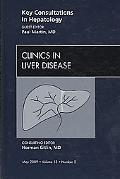 Key Consultations in Hepatology, An Issue of Clinics in Liver Disease