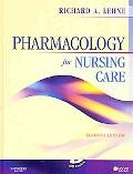 Pharmacology Online for Pharmacology for Nursing Care (User Guide, Access Code and Textbook ...