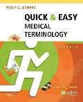 Quick & Easy Medical Terminology (Leonard, Quick and Easy Medical Terminology)