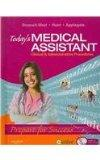 Today's Medical Assistant - Text and MediSoft Version 14 Demo CD Package: Clinical and Admin...