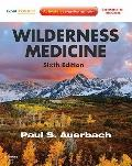 Wilderness Medicine : Expert Consult Premium Edition -- Enhanced Online Features and Print