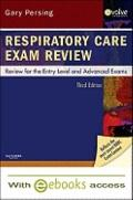Respiratory Care Exam Review - Text and E-Book Package: Review for the Entry Level and Advan...