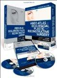 Video Atlas of Oculofacial Plastic and Reconstructive Surgery: DVD with Text