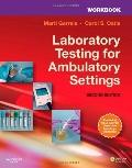 Workbook for Laboratory Testing for Ambulatory Settings : A Guide for Health Care Professionals