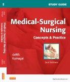 Study Guide for Medical-Surgical Nursing: Concepts and Practice, 2e