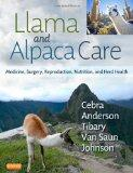 Llama and Alpaca Care: Medicine, Surgery, Reproduction, Nutrition, and Herd Health, 1e