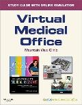 Virtual Medical Office for Kinn's the Administrative Medical Assistant : An Applied Learning...