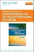 Pathophysiology Online for Pathophysiology for the Health Professions (User Guide and Access...