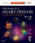 Braunwald's Heart Disease: A Textbook of Cardiovascular Medicine, 2-Volume Set : Expert Cons...