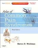 Atlas of Common Pain Syndromes: Expert Consult - Online and Print