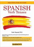 Spanish Verb Tenses : Fully Conjugated Verbs