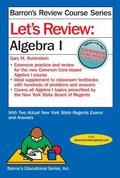 Let's Review Algebra 1