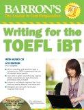 Writing for the TOEFL iBT with Audio CD, 4th Edition (Barron's Writing for the Toefl)