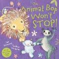 The Animal Bop Won't Stop: Music CD Enclosed (Jan Ormerod's Musical Cds and Books)