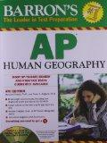 Barron's AP Human Geography with CD-ROM, 4th Edition (Barron's AP Human Geography (W/CD))