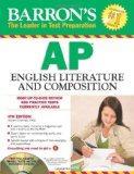 Barron's AP English Literature and Composition with CD-ROM, 4th Edition (Barron's AP English...