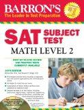 Barron's SAT Subject Test Math Level 2 with CD-ROM, 10th Edition (Barron's SAT Subject Test ...