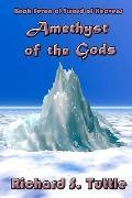 Amethyst of the Gods (Sword of Heavens, Book 7) (Volume 7)