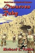 Dwarven Ruby (Sword of Heavens, Book 4) (Volume 4)
