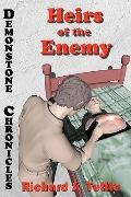 Heirs of the Enemy : Volume 5 of Demonstone Chronicles