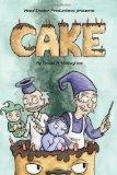Head Doctor Productions Presents: Cake