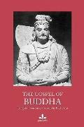 The Gospel Of Buddha: Compiled From Ancient Records