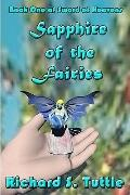 Sapphire Of The Fairies: Sword Of Heavens, Book 1 (Volume 1)