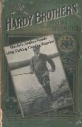 Hardy's Anglers Guide 1906 Fishing Catalog Reprint