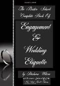 The Brides School Complete Book Of Engagement And Wedding Etiquette