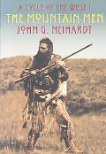 The Mountain Men: A Cycle of the West I