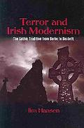 Terror and Irish Modernism: The Gothic Tradition from Burke to Beckett (SUNY series, Studies...