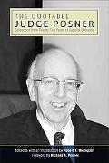 The Quotable Judge Posner: Selections from Twenty-five Years of Judicial Opinions (Suny Seri...