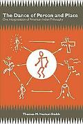 The Dance of Person and Place: One Interpretation of American Indian Philosophy (Suny Series...