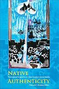 Native Authenticity: Transnational Perspectives on Native American Literary Studies