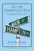 In the Hamptons Too: Further Encounters With Farmers, Fishermen, Artists, Billionaires, and ...