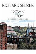 Down from Troy : A Doctor Comes of Age